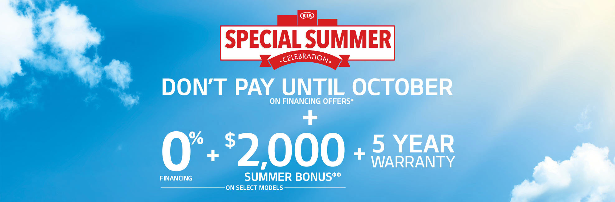 Special Summer Celebration - Don't Pay Until October Kingston Kia